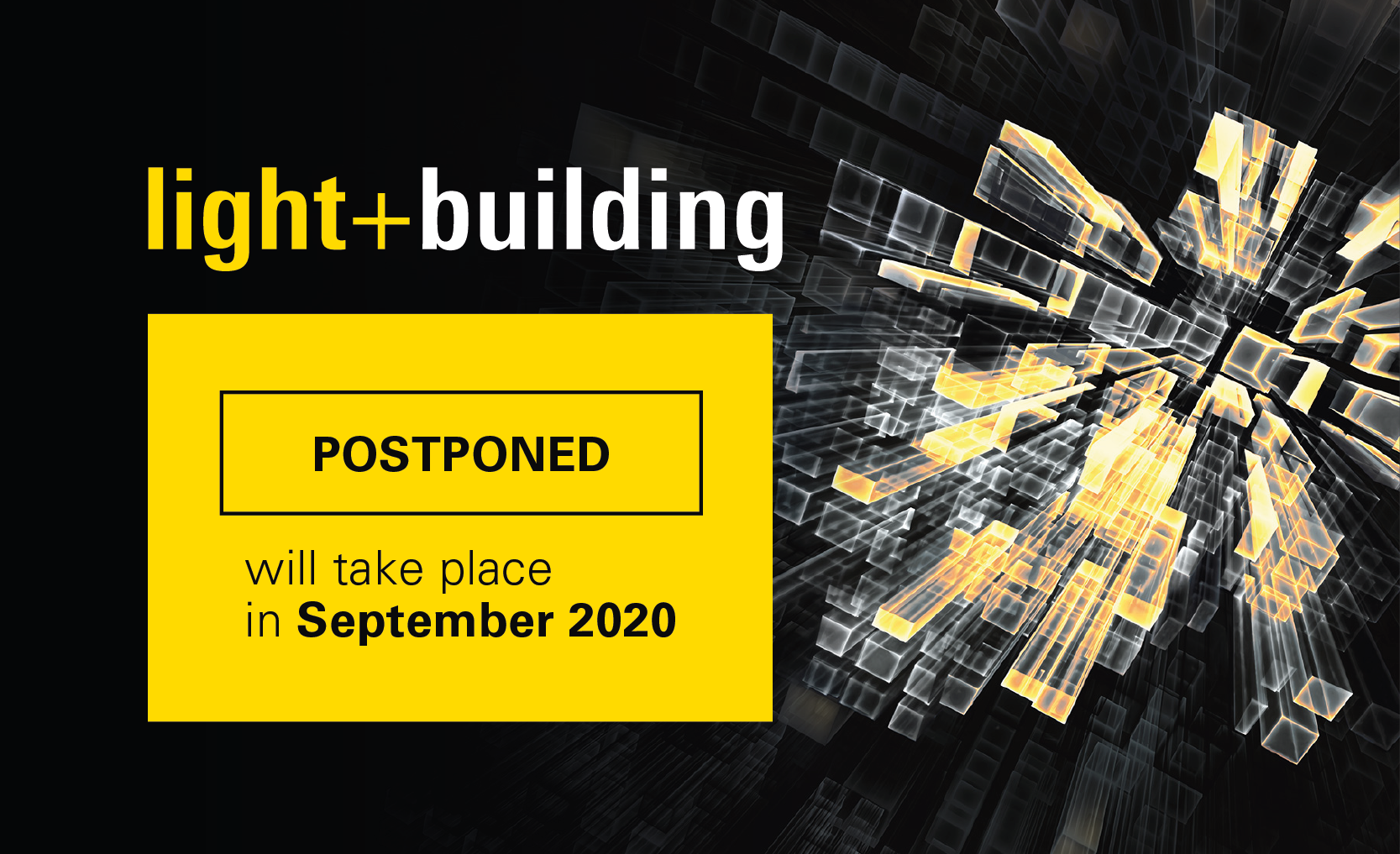 ++ Postponed: Light + Building will take place from 27 September to 2 October 2020 ++